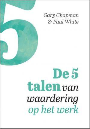 Koop het boek de 5 talen van waardering op het werk